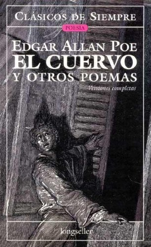 El Cuervo y Otros Poemas - Edgar Allan Poe - Longseller