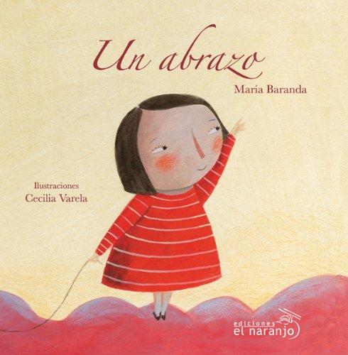 Un Abrazo - Maria Baranda - Ediciones El Naranjo Sa De Cv