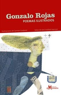Gonzalo Rojas, Poemas Ilustrados - Gonzalo Rojas - EDITORIAL AMANUTA
